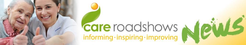 Care Roadshows 2016 news